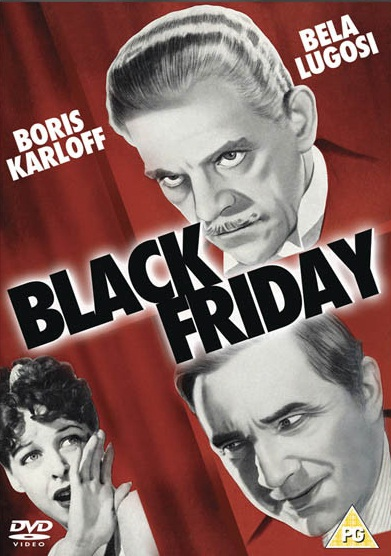 Black Friday Lugosi Karloff