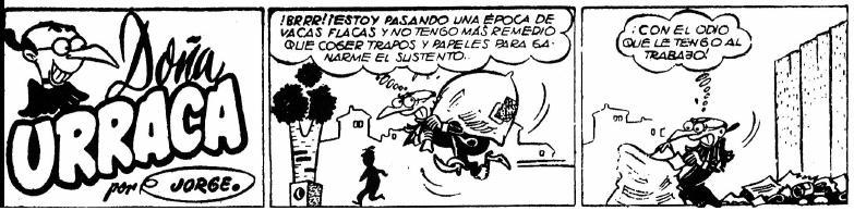 Doña Urraca no es una mujer pudiente, y a menudo tendrá que trabajar en lo que sea para sobrevivir.