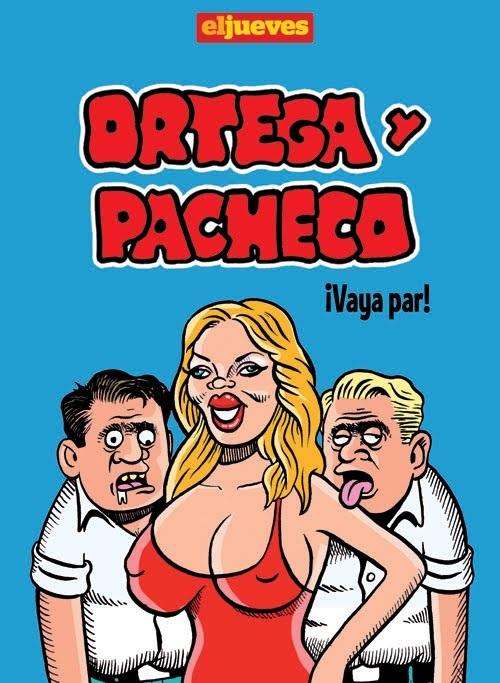 Ortega y Pacheco ¡Vaya par!