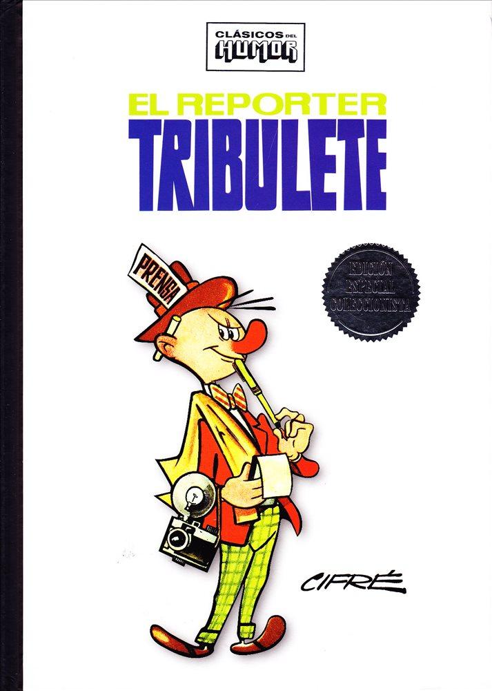 Clásicos del Humor: Tribulete.
