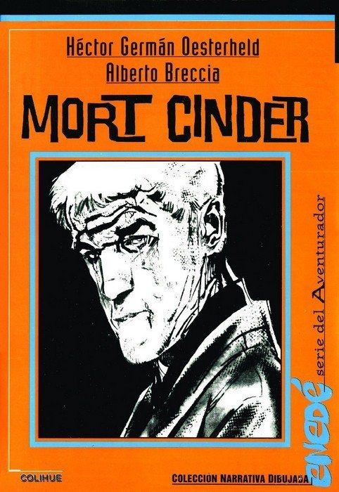 Mort Cinder, editorial Colihue.