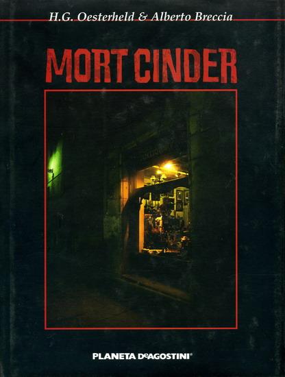 Mort Cinder, Planeta DeAgostini.