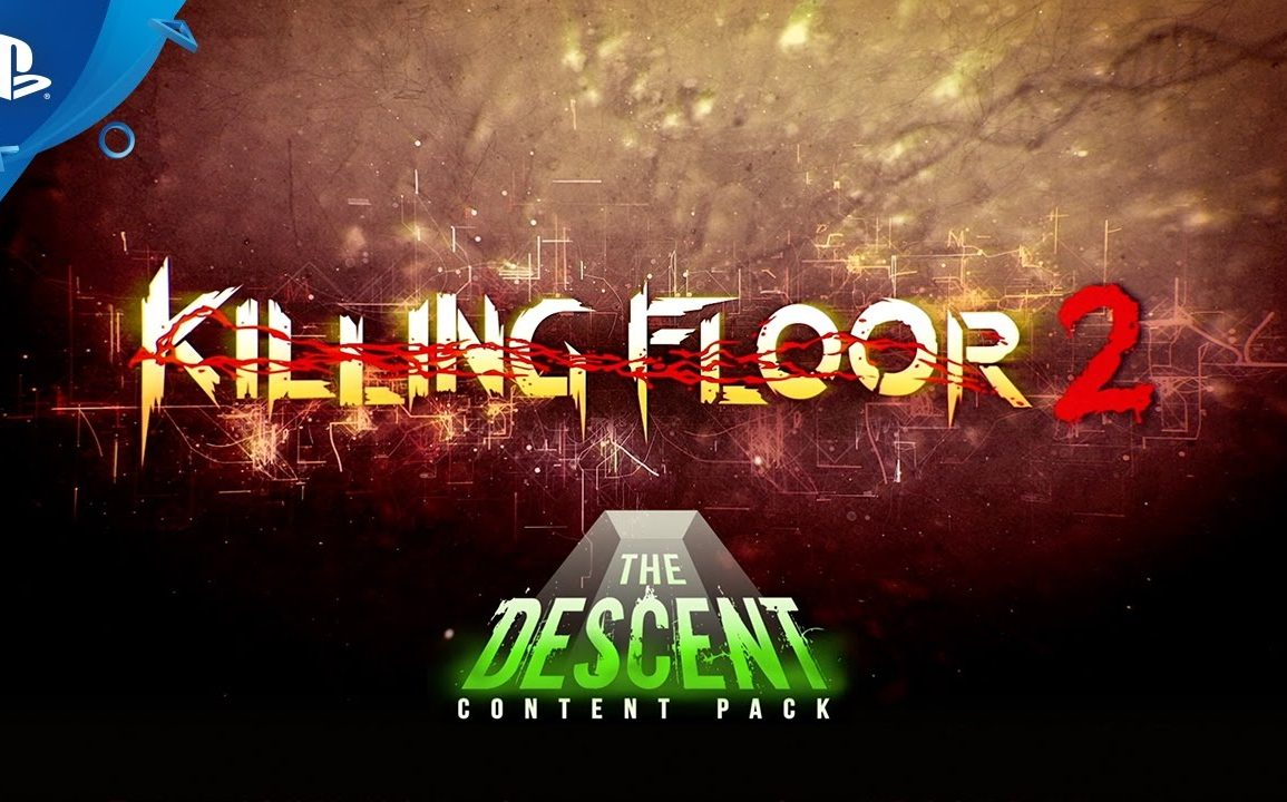 Killing Floor 2 - The Descent Content Pack