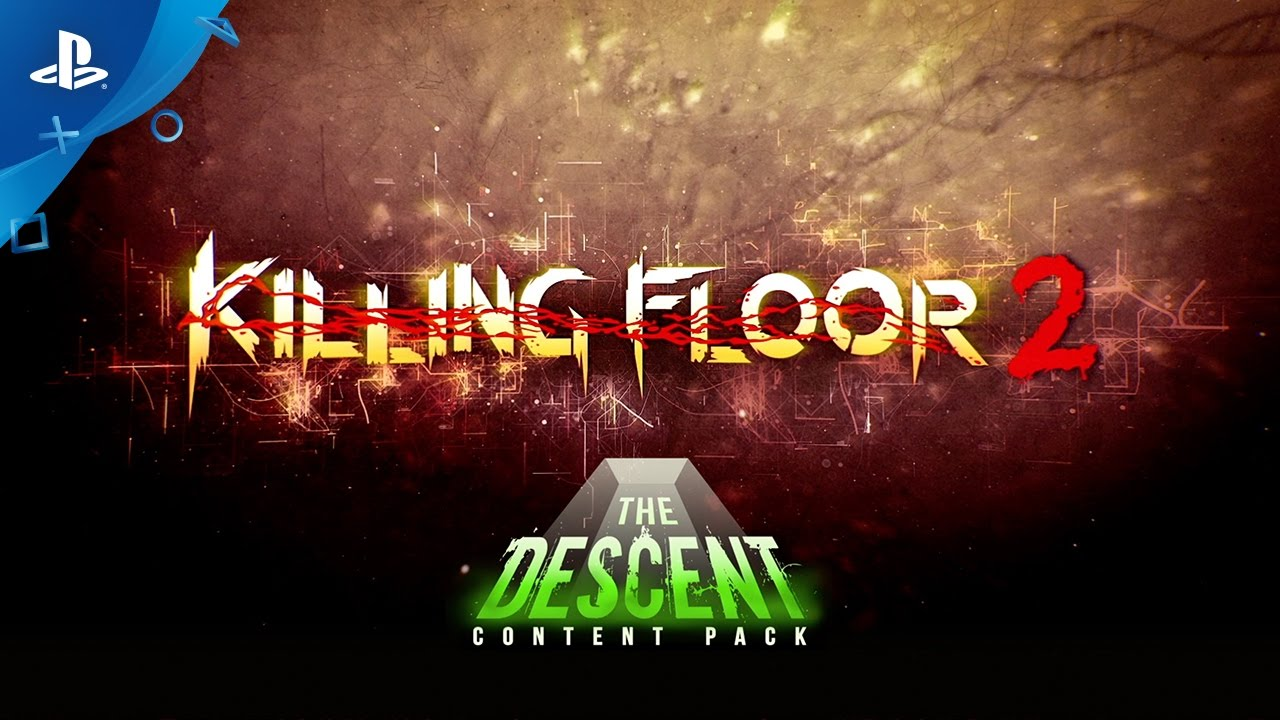 Killing Floor 2 - The Descent Content Pack