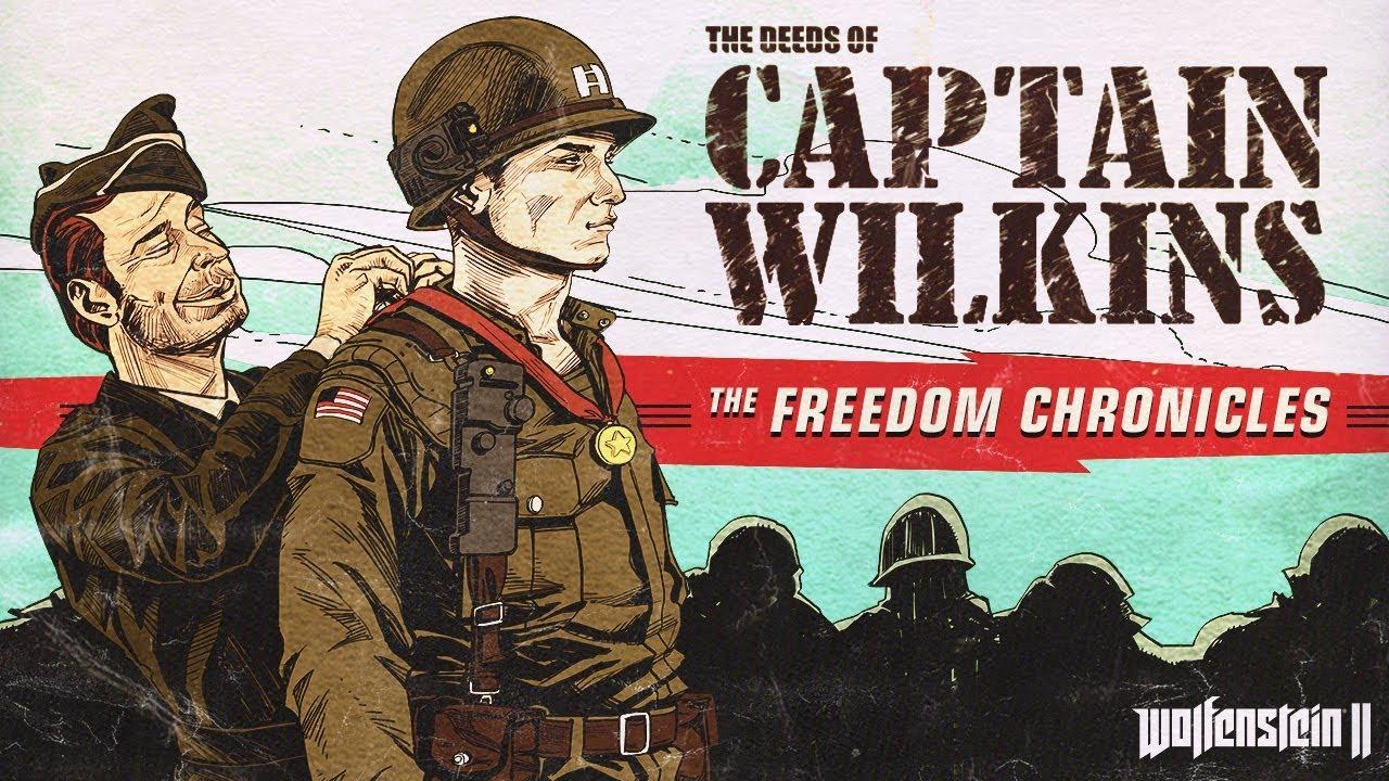 Wolfenstein II - The Amazing Deeds of Captain Wilkins