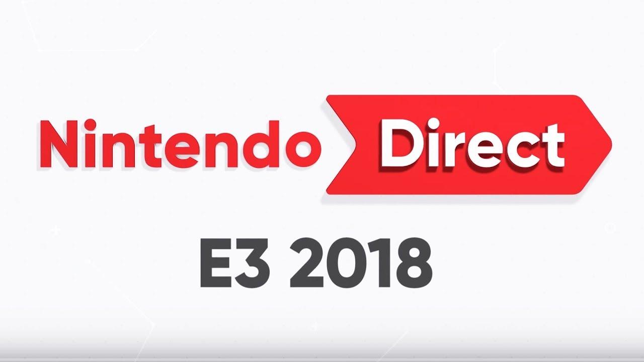 Nintendo Direct E3 2018