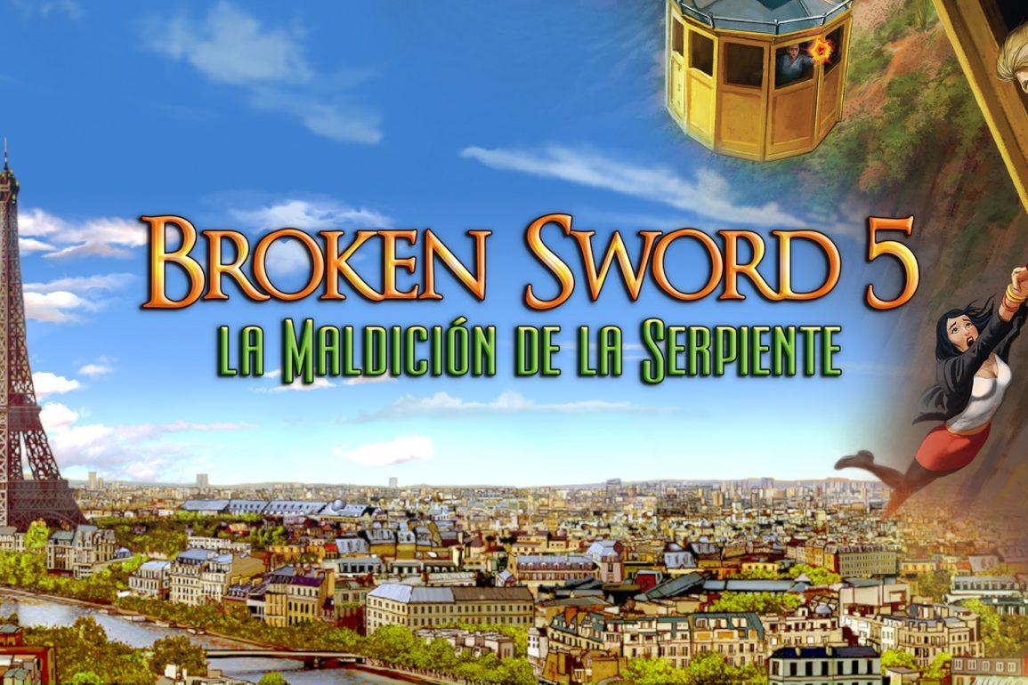 Broken Sword 5 – la Maldición de la Serpiente