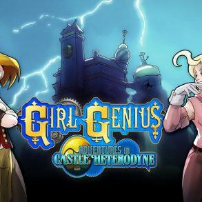 Girl Genius Adventures In Castle Heterodyne