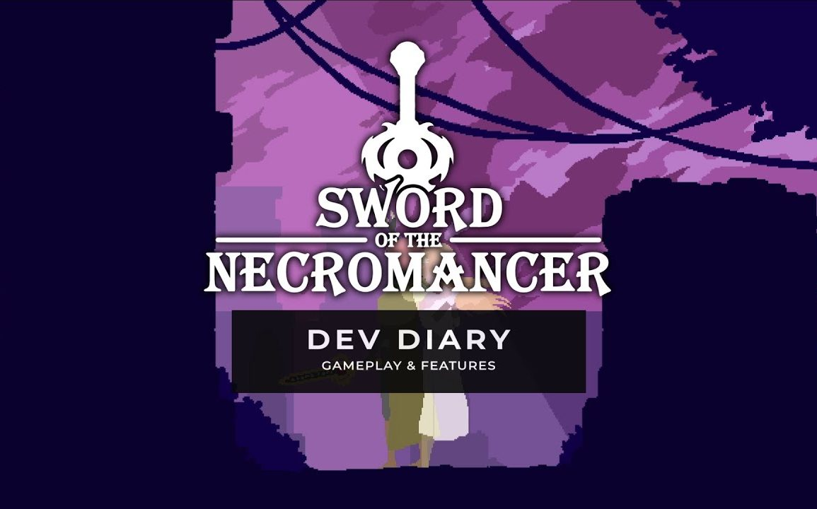 Sword of the Necromancer - Dev Diary 1